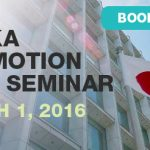 JETRO and O-BIC to Host Tokyo Seminar on Investment in Osaka