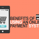 Benefits of Having a Payment Gateway for Your Online Business