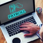 Essential Tips For Managing Your Payroll More Effectively