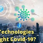 Technologies & Services that Aim to Help People Overcome COVID 19