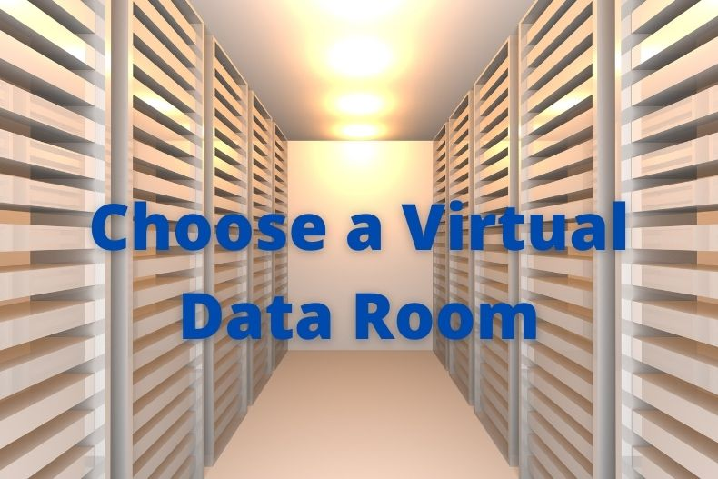 5 Steps to Choosing the Best Data Room