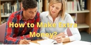 Easy Ways to Make Money While Studying in College