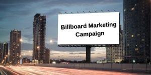 How to Run an Effective Billboard Marketing Campaign