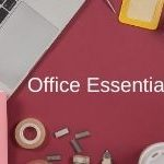 Office Essentials That You Didn't Know You Needed